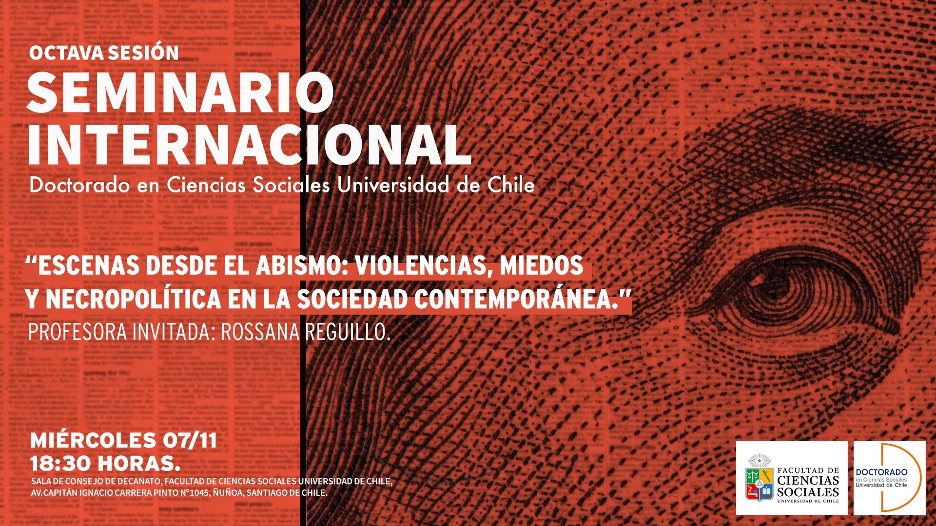 Octava Sesión Seminario Internacional Prof. Invitada: Rosana Reguillo