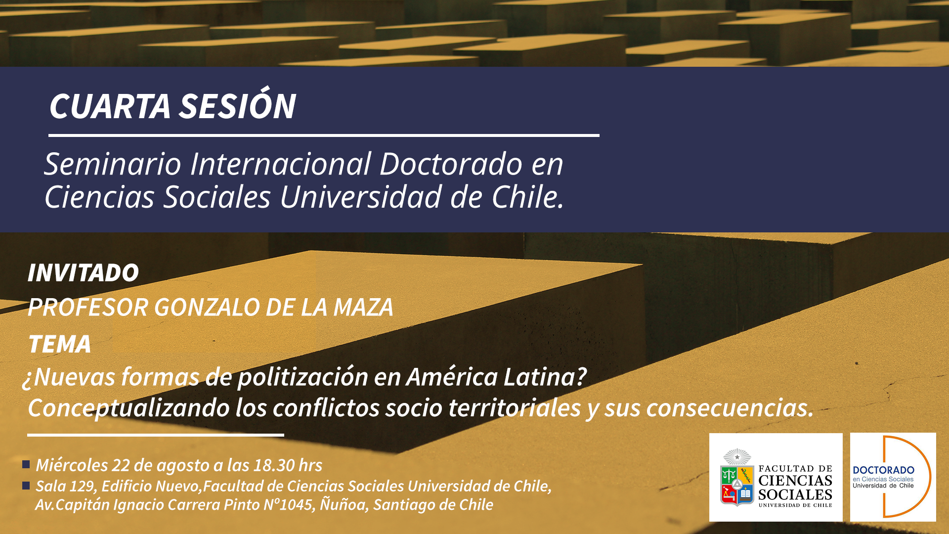 Cuarta sesión seminario internacional. Invitado: Prof. Gonzalo de la Maza
