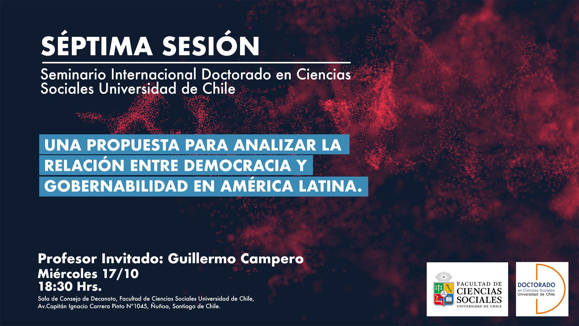 Séptima Sesión Seminario Internacional Prof. invitado: Guillermo Campero